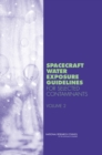 Spacecraft Water Exposure Guidelines for Selected Contaminants : Volume 2 - eBook