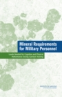 Mineral Requirements for Military Personnel : Levels Needed for Cognitive and Physical Performance During Garrison Training - eBook