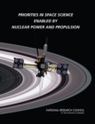 Priorities in Space Science Enabled by Nuclear Power and Propulsion - eBook
