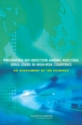 Preventing HIV Infection Among Injecting Drug Users in High-Risk Countries : An Assessment of the Evidence - eBook