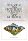Geological and Geotechnical Engineering in the New Millennium : Opportunities for Research and Technological Innovation - eBook