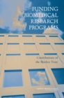Funding Biomedical Research Programs : Contributions of the Markey Trust - eBook