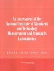 An Assessment of the National Institute of Standards and Technology Measurement and Standards Laboratories : Fiscal Years 2004-2005 - eBook