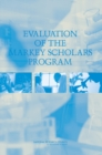 Evaluation of the Markey Scholars Program - eBook