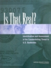 Is That Real? : Identification and Assessment of the Counterfeiting Threat for U.S. Banknotes - eBook