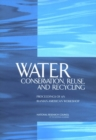 Water Conservation, Reuse, and Recycling : Proceedings of an Iranian-American Workshop - eBook