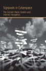 Signposts in Cyberspace : The Domain Name System and Internet Navigation - eBook