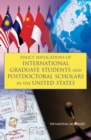 Policy Implications of International Graduate Students and Postdoctoral Scholars in the United States - eBook