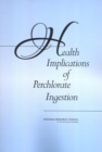 Health Implications of Perchlorate Ingestion - eBook