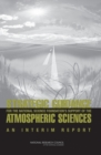 Strategic Guidance for the National Science Foundation's Support of the Atmospheric Sciences : An Interim Report - eBook