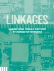 Linkages : Manufacturing Trends in Electronic Interconnection Technology - eBook