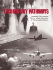 Technology Pathways : Assessing the Integrated Plan for a Next Generation Air Transportation System - eBook