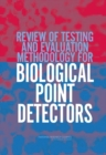 Review of Testing and Evaluation Methodology for Biological Point Detectors : Abbreviated Summary - eBook