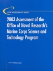 2003 Assessment of the Office of Naval Research's Marine Corps Science and Technology Program - eBook