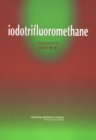 Iodotrifluoromethane : Toxicity Review - eBook