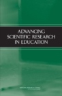 Advancing Scientific Research in Education - eBook