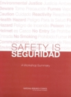 Safety is Seguridad : A Workshop Summary - eBook