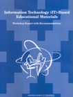 Information Technology (IT)-Based Educational Materials : Workshop Report with Recommendations - eBook