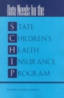 Data Needs for the State Children's Health Insurance Program - eBook