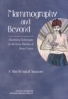 Mammography and Beyond : Developing Technologies for the Early Detection of Breast Cancer: A Non-Technical Summary - eBook