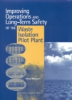 Improving Operations and Long-Term Safety of the Waste Isolation Pilot Plant : Final Report - eBook