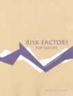 Risk Factors for Suicide : Summary of a Workshop - eBook