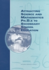 Attracting Science and Mathematics Ph.D.s to Secondary School Education - eBook