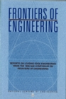Frontiers of Engineering : Reports on Leading Edge Engineering from the 1999 NAE Symposium on Frontiers of Engineering - eBook