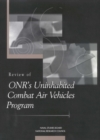 Review of ONR's Uninhabited Combat Air Vehicles Program - eBook