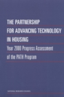 The Partnership for Advancing Technology in Housing : Year 2000 Progress Assessment of the PATH Program - eBook