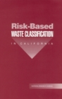Risk-Based Waste Classification in California - eBook