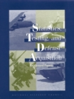 Statistics, Testing, and Defense Acquisition : Background Papers - eBook