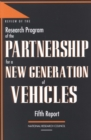Review of the Research Program of the Partnership for a New Generation of Vehicles : Fifth Report - eBook