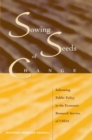 Sowing Seeds of Change : Informing Public Policy in the Economic Research Service of USDA - eBook