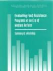 Evaluating Food Assistance Programs in an Era of Welfare Reform : Summary of a Workshop - eBook