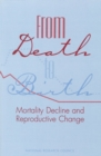 From Death to Birth : Mortality Decline and Reproductive Change - eBook