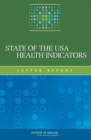 State of the USA Health Indicators : Letter Report - eBook