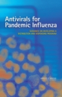 Antivirals for Pandemic Influenza : Guidance on Developing a Distribution and Dispensing Program - eBook