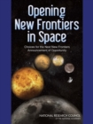 Opening New Frontiers in Space : Choices for the Next New Frontiers Announcement of Opportunity - eBook