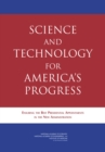Science and Technology for America's Progress : Ensuring the Best Presidential Appointments in the New Administration - eBook