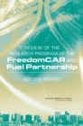Review of the Research Program of the FreedomCAR and Fuel Partnership : Second Report - eBook