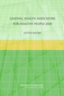 Leading Health Indicators for Healthy People 2020 : Letter Report - eBook
