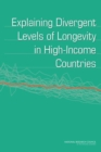 Explaining Divergent Levels of Longevity in High-Income Countries - eBook