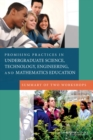 Promising Practices in Undergraduate Science, Technology, Engineering, and Mathematics Education : Summary of Two Workshops - eBook