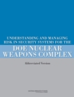 Understanding and Managing Risk in Security Systems for the DOE Nuclear Weapons Complex : (Abbreviated Version) - eBook