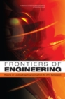 Frontiers of Engineering : Reports on Leading-Edge Engineering from the 2010 Symposium - eBook