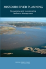 Missouri River Planning : Recognizing and Incorporating Sediment Management - eBook