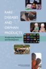 Rare Diseases and Orphan Products : Accelerating Research and Development - eBook
