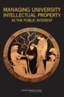 Managing University Intellectual Property in the Public Interest - eBook