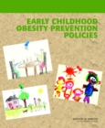 Early Childhood Obesity Prevention Policies - eBook